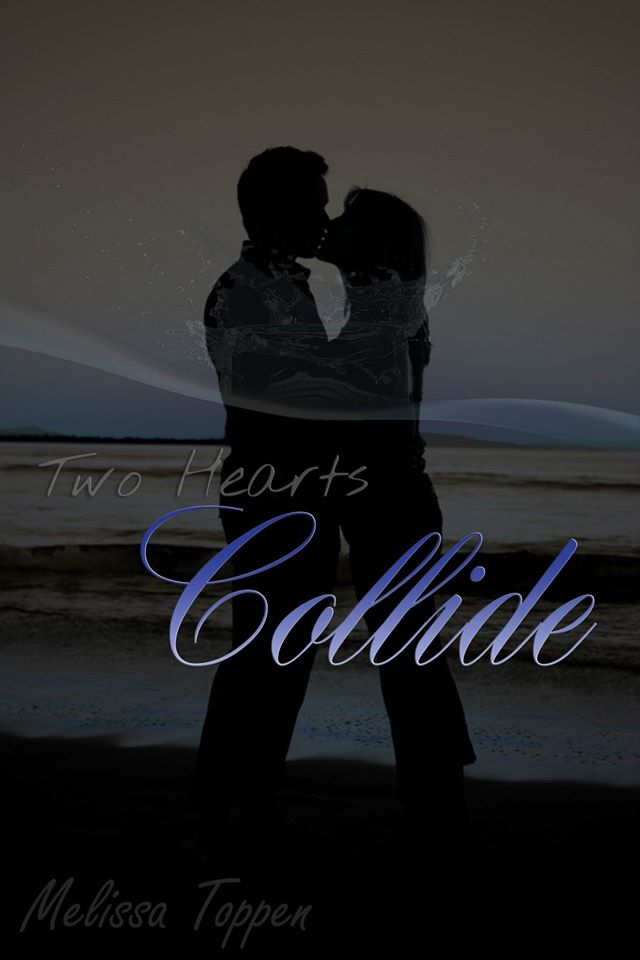 Collide - Two Hearts series by Melissa Toppen